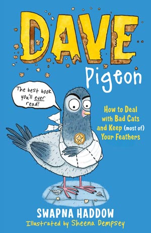 Dave Pigeon: How to deal with bad cats and keep (most of) your feathers